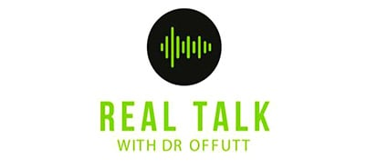 Real Talk with Dr. Offutt